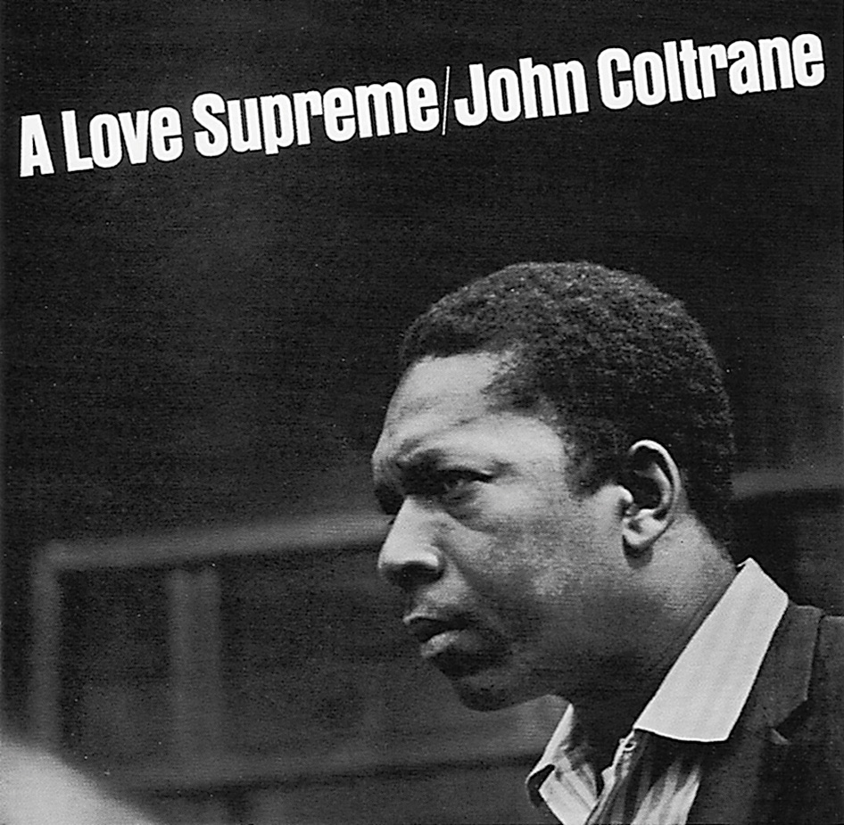 John Coltrane's A Love Supreme: A new release in 2014 | My ...