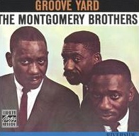 groove_yard_montgomery_brothers